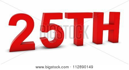 25Th - Red 3D Twenty-fifth Text Isolated On White
