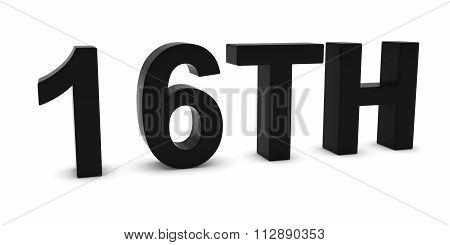 16Th - Black 3D Sixteenth Text Isolated On White