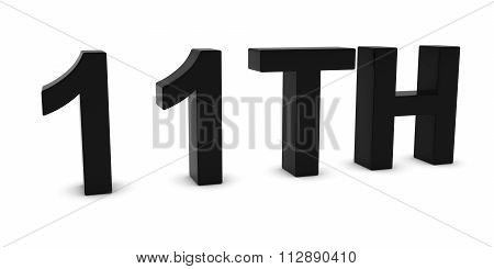 11Th - Black 3D Eleventh Text Isolated On White