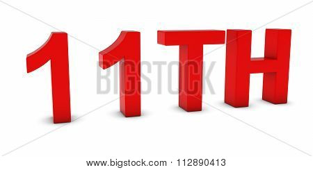 11Th - Red 3D Eleventh Text Isolated On White