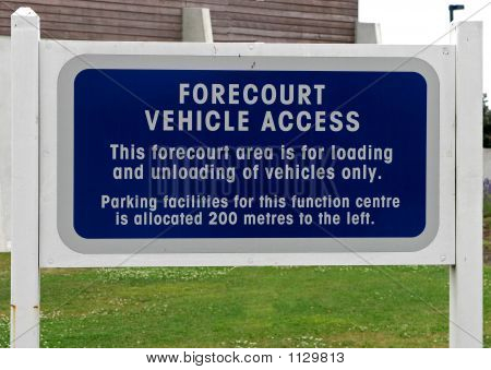 Forecourt Vehicle Access Sign