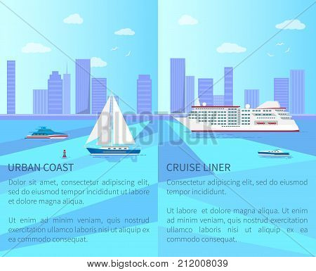 Urban coast with sailboat and yacht and spacious cruise liner on water surface with cityscape on horizon promotional posters vector illustrations.