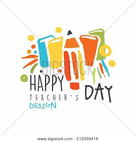 Colorful happy Teachers Day label concept with pencil and books. Education logo original design for educational center, learning business, school. Back to school emblem. Flat vector isolated on white.
