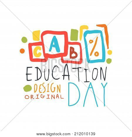 Education day label concept with cubes alphabet. Education logo original design for educational center, learning business, school or studying class. ABC kids emblem. Flat vector isolated on white.