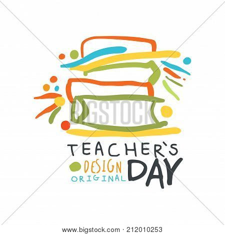 Happy Teachers Day greeting card with pile of educational books. Education logo original design for educational center, learning business, school. Back to school emblem. Flat vector isolated on white.