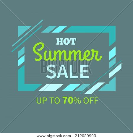 Hot summer sale up to 70 off voucher template with italic bright sign in rectangular frame on dark background vector illustration.