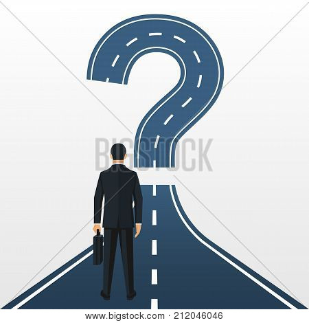 Road forward in form of a question mark. What's next Big question mark on a way. Businessman in suit with briefcase looking unknown open. Vector illustration flat design. Isolated on background.