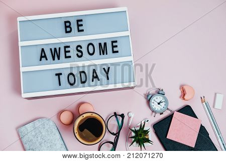 Desk Be Awesome Today On Pink Glasses Notepad Kicking Pencils Plant Macaroons Alarm Clock Top View F