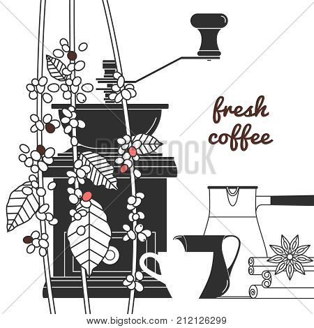Coffee grinder, a branch of a coffee tree, cup,  cezve, pitcher, beans, cinnamon, anise.  Concept flyers, brochures, business cards, coffee house menu,  web site coffee shop. Vector illustration.