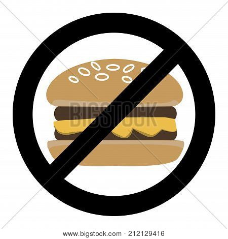 No fast food ban hamburger symbol. Prohibited fast food burger banned unhealthy fastfood dont sandwich vector illustration