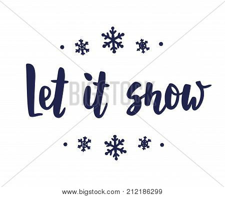 Let it snow text, hand drawn brush lettering. Holiday greetings quote isolated on white. Great for Christmas and New year cards, gift tags and labels, photo overlays.