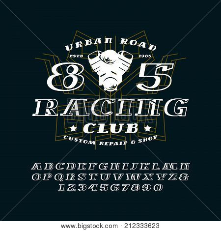 Bulk italic serif font and racing club emblem. Letters and numbers for logo and title design. Print on black background