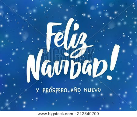 feliz navidad y prospero ano nuevo spanish merry christmas and happy new year hand