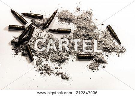 Cartel word as criminal financial or business association drug dealer narcotic company gang or mafia concept background