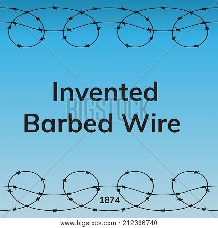 Invented Barbed Wire