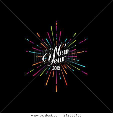 Happy 2018 New Year. Holiday Vector Illustration With Lettering Composition And Bursting Fireworks shape.