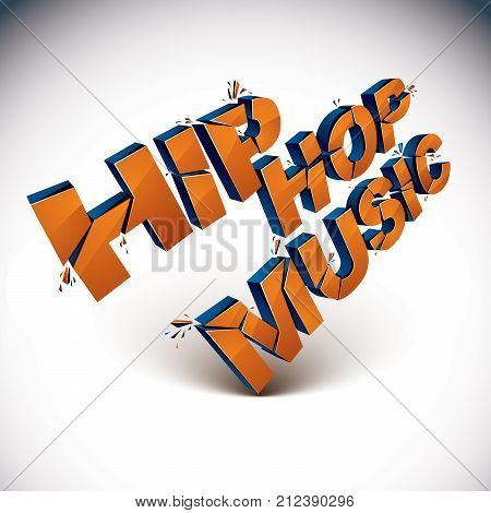 3D Hip Hop Music Word Broken Into Pieces, Demolished Vector Design Element. Shattered Art Stylish In