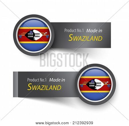 Flag Icon And Label With Text Made In Swaziland ( Kingdom Of Eswatini )