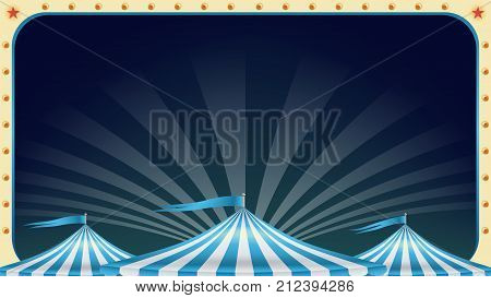Circus Poster Vector. Vintage Magic Show. Marquee. Classic Big Top. Marquee. Holidays Events And Entertainment Concept. Illustration