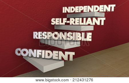 Independent Self-Reliant Confident Responsible Steps 3d Illustration