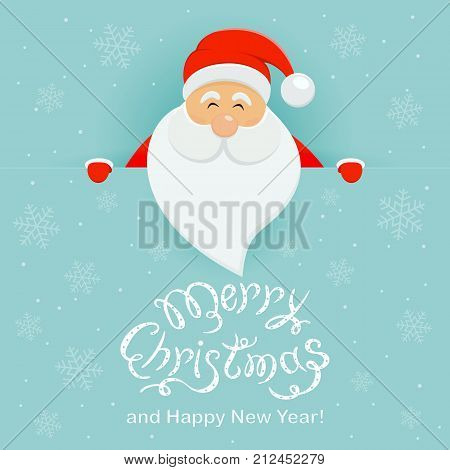Happy Santa Claus behind a blue banner with lettering Merry Christmas and Happy New Year, illustration.