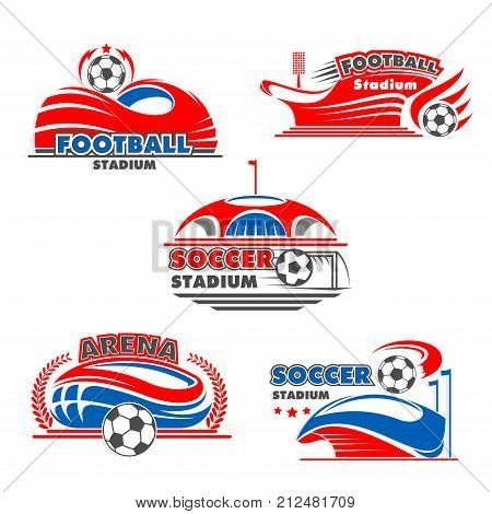 Soccer stadium or football sport arena icons. Vector isolated badges set of soccer ball in motion, flag on arena and stars in laurel wreath for sport fan club or football league game championship