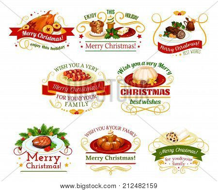Christmas cuisine festive dinner dishes badge. Xmas pudding, turkey and fruit cake, grilled fish, sausage in bacon, chocolate log and nut dessert isolated symbol with ribbon banner, star and candle