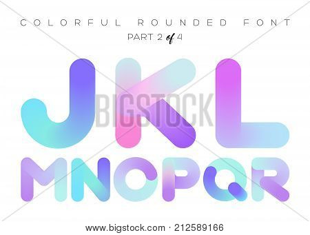 Vector 3D Liquid Paint Letters. Colorful Neon Rounded Font. Multicolor Geometric Shape. Bright Gradient Typography for Music Poster Presentation Banner Design. Isolated on White.