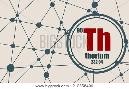 Thorium chemical element. Sign with atomic number and atomic weight. Chemical element of periodic table. Molecule And Communication Background. Connected lines with dots.