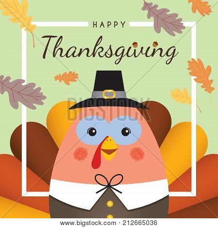 Happy Thanksgiving / Give thanks. Cute cartoon thanksgiving turkey with oak leaf and white frame. Thanksgiving day vector illustration.