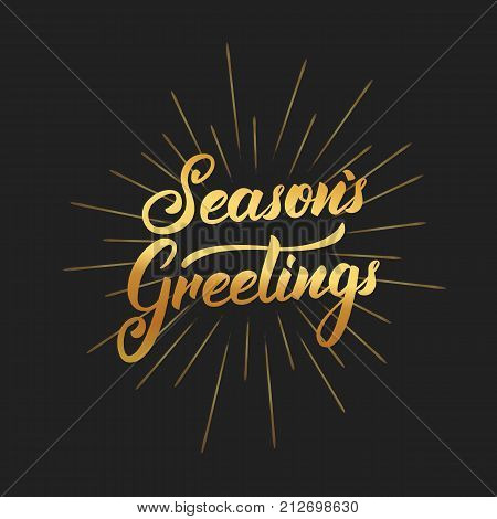 Seasons Greetings text lettering design. Christmas and New Year greeting typography of gold gradient and gold burst.