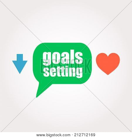 Text Goals Setting. Business Concept . Speech Clouds Stickers, Arrow And Heart