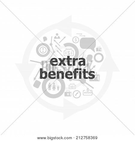 Text Extra Benefits On Digital Background. Business Concept