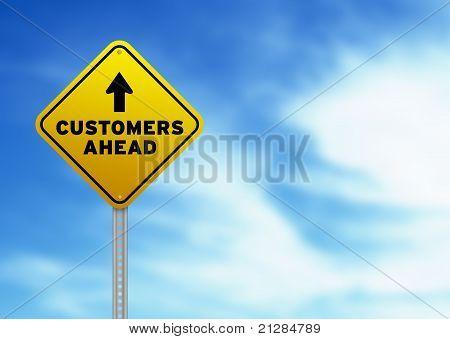 Customers Ahead Road Sign