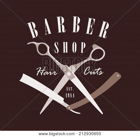 Barber shop logo emblem label badge. Old fashioned. Layered. Isolated on dark brown background. Shaves & Cuts. Sharp razors and scissors.