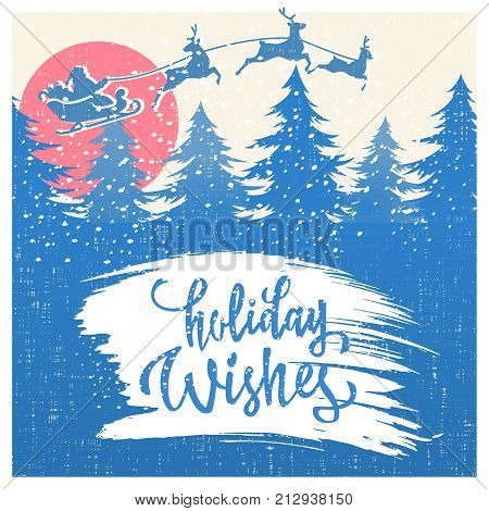 Holiday Wishes lettering on white paint brush stroke texture. Vector Winter landscape background Santa Claus sleigh and reindeer.
