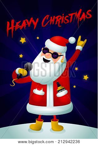 Rock Santa. Singing Santa Claus - rock star with microphone on dark background. Christmas hipster poster for party with Heavy Christmas text. Xmas greeting card. Vector illustration.