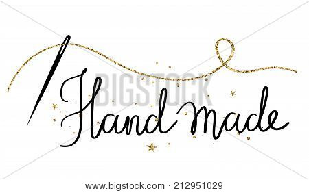 Hand made -holiday hand drawn poster with hand drawn lettering. Vector illustration.