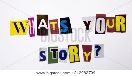 A Word Writing Text Showing Concept Of What's Your Story Question Made Of Different Magazine Newspap