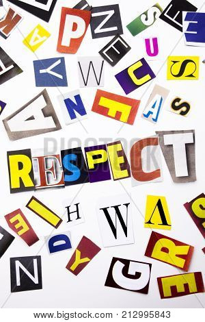 A Word Writing Text Showing Concept Of Respect Made Of Different Magazine Newspaper Letter For Busin