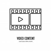 Video content icon. Footage content Line logo isolated on the white background. Vector illustration. poster