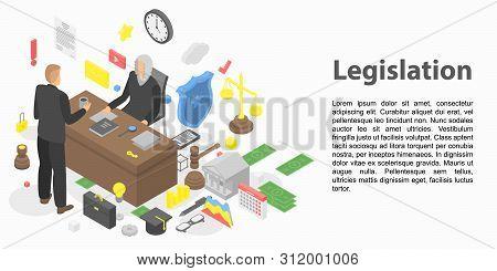 Modern Legislation Concept Banner. Isometric Illustration Of Modern Legislation Vector Concept Banne