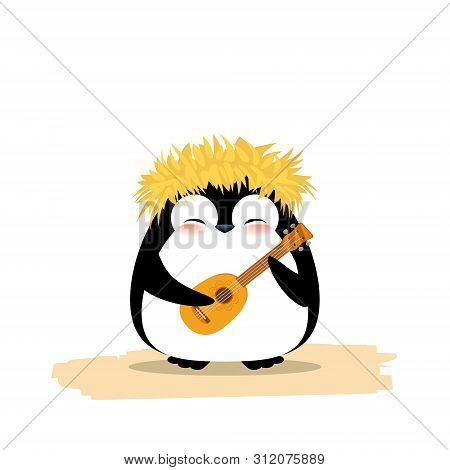 Cute Penguin In Hawaiian Yellow Grass Wreath And Ukulele. Summer Vector Illustration Isolated On Whi