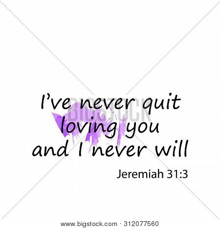 Biblical Phrase, Motivational Quote Of Life, Typography For Print Or Use As Poster, Card,flyer Or T