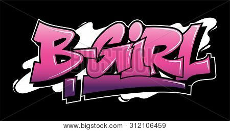 Graffiti Pink Inscription B-girl Decorative Lettering Street Art Free Wild Style On The Wall City Ur
