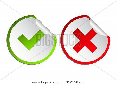 Check Mark Icon Set. Gree Tick And  Cross Flat Simbol. Check Ok, Yes Or No, X Marks For Vote, Decisi