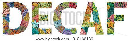Word Decaf. Vector Decorative Zentangle Object For Decoration