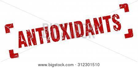 Antioxidants Stamp. Antioxidants Square Grunge Sign. Antioxidants