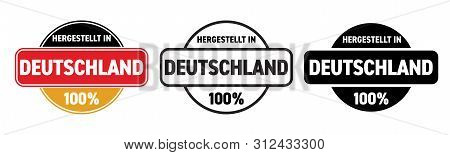 Made In Germany Vector Icon. Hergestellt In Deutschland, German Made Quality Product Label, 100 Perc