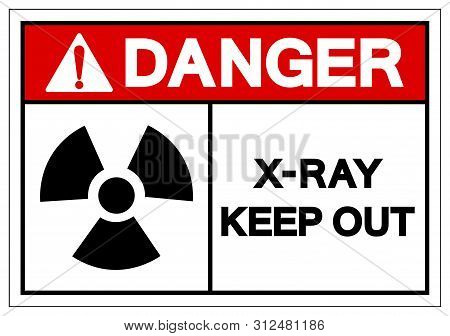 Danger X-ray Keep Out Symbol Sign, Vector Illustration, Isolate On White Background Label. Eps10